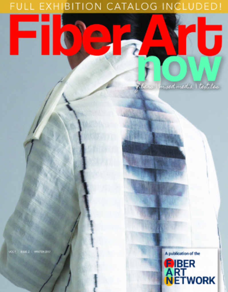 Fiber Art Now, Excellence In Fibers - Vol 7 Issue 2 Winter 2017